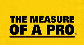 The Measure of a Pro™